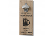 ANOTHER BEER - Wall Mounted Bottle Opener / I Believe in Beer - Wood / Metal